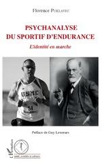 Psychanalyse du sportif d'endurance - Florence Puklavec