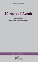 10 rue de l'Avenir - Pierre Bringuier