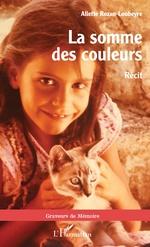 La somme des couleurs - Aliette Rozan-Loubeyre
