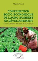 Contribution socio-économique de l'agro-business au développement - Malick Ndiaye