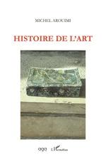 Histoire de l'art - Michel Arouimi