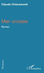 Mer croisée - Claude Chiaramonti