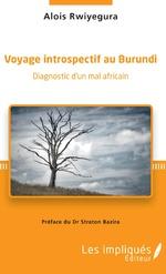 Voyage introspectif au Burundi - Alois Rwiyegura