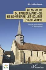 Grammaire du parler marchois de Dompierre-les-Églises - Maximilien Guérin
