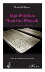 Mgr Mathias Ngartéri Mayadi - Benjamin Bamani