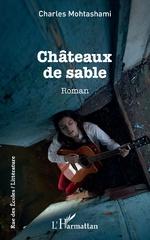 Châteaux de sables - Charles MOHTASHAMI