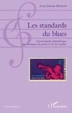 Les standards du blues - Jean-Tristan Richard
