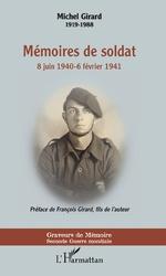 Mémoires de soldat - Michel Girard