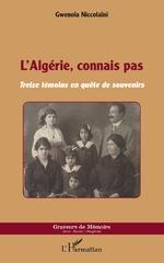 L'Algérie, connais pas - Gwenola Niccolaïni