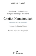 Cheikh Hamahoullah Homme de foi et résistant -