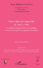 Etat et nation au Congo-Zaïre de 1960 à 1990 - Stany Muhirwa Gassana, Henry Panhuys, Michel Molamba Mudjir