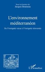 L'environnement méditerranéen - Jacques Bouineau