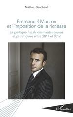 Emmanuel Macron et l'imposition de la richesse - Mathieu Bauchard