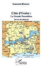 Côte d'Ivoire : La Grance Parenthèse - Laurent Kouassi