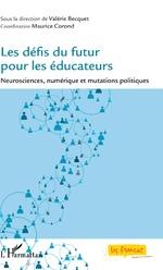Les défis du futur pour les éducateurs - Valérie Becquet