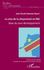 La crise de la citoyenneté en RDC - Jean-Claude Omokodi Ndjate