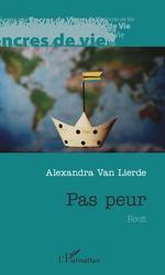Pas peur - Alexandra VAN LIERDE