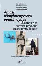 Amazi n'imyimenyerezo vyaramvyuye - Salvator Nahimana, Sylvie Hatungimana, Josias Ndikumasabo