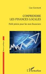Comprendre les finances locales - Lise Gremont