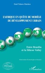 L'Afrique en quête de modèle de développement urbain - Emil Hatcheu Tchawe