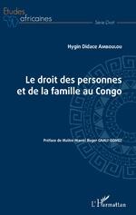Le droit des personnes et de la famille au Congo - Hygin Didace Amboulou