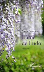 L'âme de Ludo - Annie Stammler