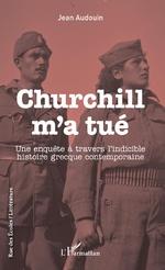 Churchill m'a tué - JEAN Audouin