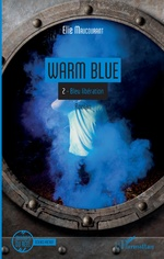 Warm Blue - Elie MAUCOURANT