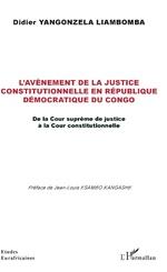 L'avènement de la justice constitutionnelle en République démocratique du Congo - Didier Yangonzela Liambomba