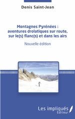 Montagnes Pyrénées : - Denis Saint - Jean