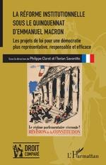 La réforme institutionnelle sous le quinquennat d'Emmanuel Macron - Philippe Claret, Florian Savonitto