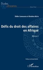 Les défis du droit des affaires en Afrique - Didier Loukakou, Boubou Keïta