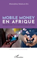 Mobile money en Afrique - Eric Mbaiodjibey Ndadoum
