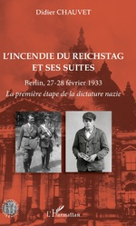L'incendie du Reichstag et ses suites - Didier Chauvet