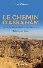 Le chemin d'Abraham - Jamil Chade