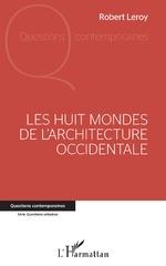 LES HUIT MONDES - Robert Leroy