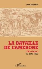 La Bataille de Camerone - JEAN Balazuc