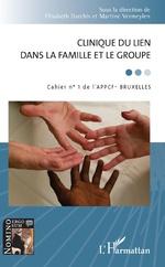 Clinique du lien dans la famille et le groupe - Elisabeth Darchis, Martine Vermeylen