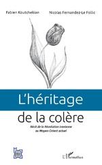 L'héritage de la colère - Fabien Koutchekian, Nicolas Fernandez-Le Follic