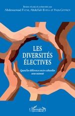 Les diversités électives - Abdessamad Fatmi, Abdellah Baïda, Yves Geffroy