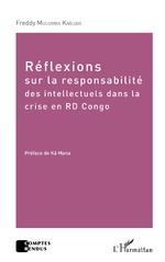 Réflexions sur la responsabilité des intellectuels dans la crise de la RD Congo - Freddy Mulumba Kabuayi