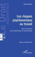 Les risques psychosociaux au travail - Nina Tarhouny