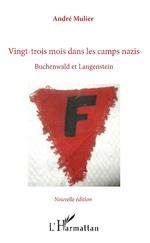 Vingt-trois mois dans les camps nazis - André Mulier