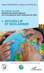 La classe à venir - Nadine Croguennec-Galland, Stéphane Paroux