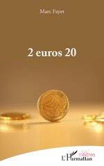 2 Euros 20 - Marc Fayet
