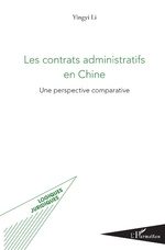 Les contrats administratifs en Chine - Yingyi Li