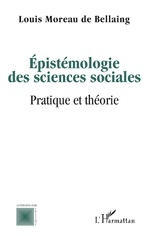 Epistémologie des sciences sociales - Louis Moreau de Bellaing