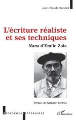 L'écriture réaliste et ses techniques - Jean-Claude Bondol