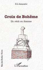 Croix de Bohême - Eric Alexandre