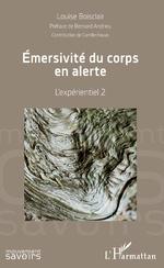 Emersivité du corps en alerte - Louise Boisclair
